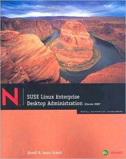SUSE Linux Enterprise: Desktop Administration
