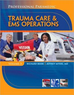 Paramedic Professional, Volume III: EMS Operations