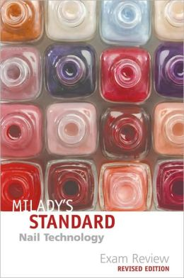 Exam Review for Milady's Standard Nail Technology, Revised Edition