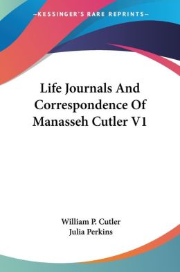 Life Journals and Correspondence of Mana