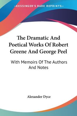 Dramatic and Poetical Works of Robert GR