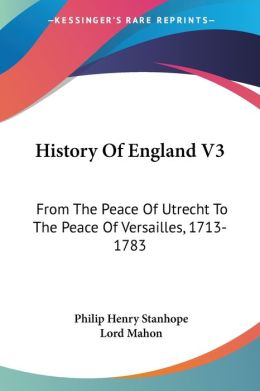 History of England V3: From the Peace Of