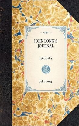 John Long's Journal, 1768-1782
