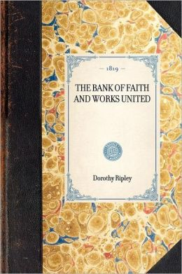 The Bank of Faith and Works United