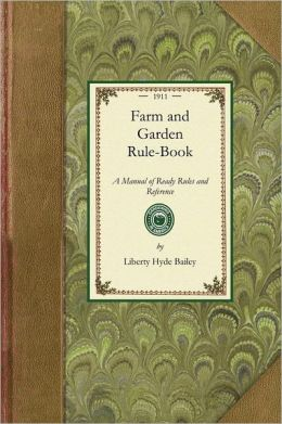 Farm and Garden Rule-Book