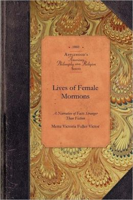 Lives of Female Mormons