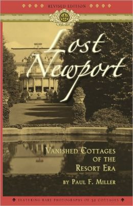Lost Newport: Vanished Cottages of the Resort Era