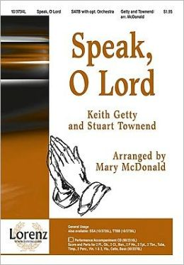 Speak, O Lord