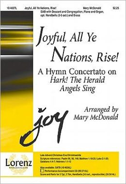 Joyful, All Ye Nations, Rise!: A Hymn Concertato on Hark! the Herald Angels Sing