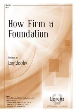 How Firm a Foundation: SATB