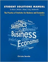 Student Solutions Manual for Practice of Statistics for Business and Economics