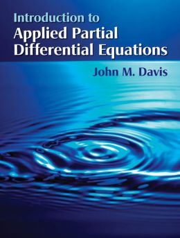 Introduction to Applied Partial Differential Equations