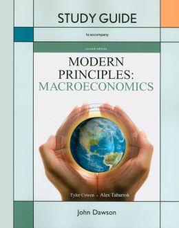 Study Guide to Accompany Modern Principles: Macroeconomics