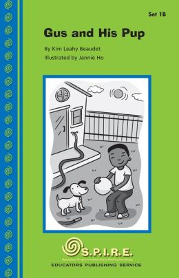 SPIRE Decodable Readers, Set 1B: Gus and His Pup