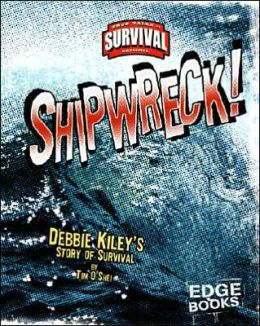Shipwreck!: Debbie Kiley's Story of Survival