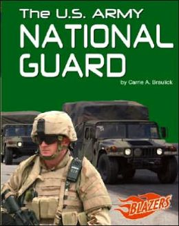 The U. S. Army National Guard
