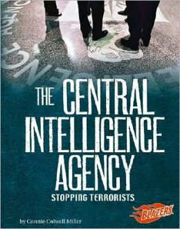 The Central Intelligence Agency: Stopping Terrorists