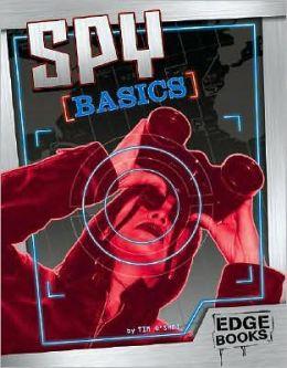 Spy Basics