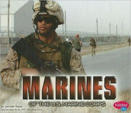 Marines of the U. S. Marine Corps