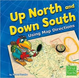 Up North and Down South: Using Map Directions