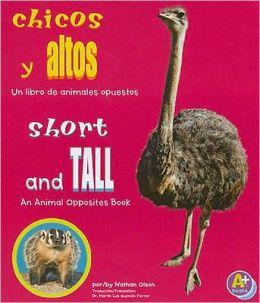 Chicos y Altos: Un Libro de Animales Opuestos