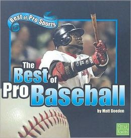 The Best of Pro Baseball