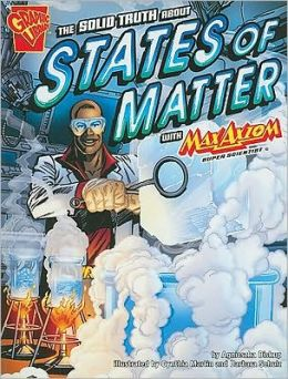 Solid Truth about States of Matter with Max Axiom, Super Scientist