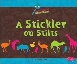 Stickler on Stilts, A: A Zoo Animal Mystery