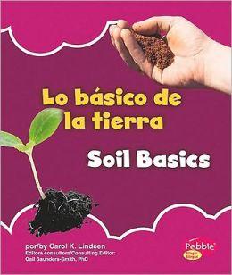 basico de la tierra/Soil Basics, Lo