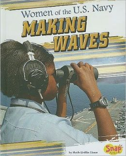 Women of the U.S. Navy: Making Waves