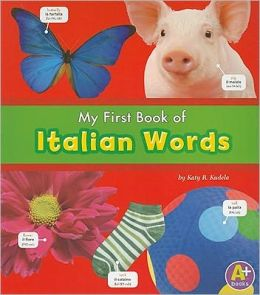 My First Book of Italian Words
