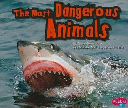 Most Dangerous Animals, The