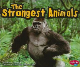 Strongest Animals, The