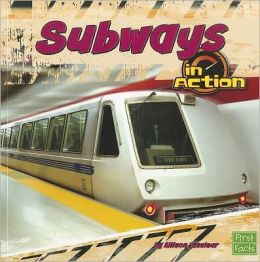 Subways in Action