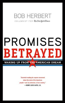 Promises Betrayed: Waking Up from the American Dream