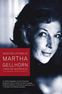 Selected Letters of Martha Gellhorn