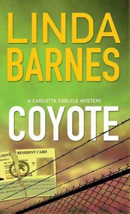 Coyote (Carlotta Carlyle Series #3)