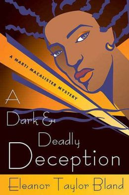 A Dark and Deadly Deception (Marti MacAlister Series #13)