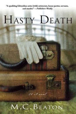 Hasty Death (Edwardian Murder Series #2)