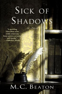 Sick of Shadows: An Edwardian Murder Mystery