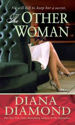 The Other Woman: A Novel of Suspense