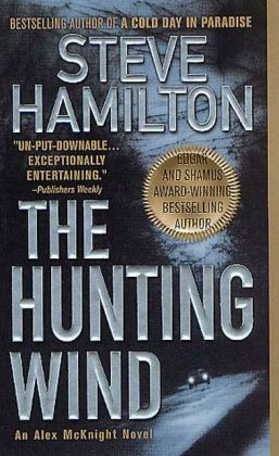The Hunting Wind (Alex McKnight Series #3)