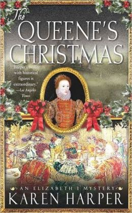 The Queene's Christmas: An Elizabeth I Mystery