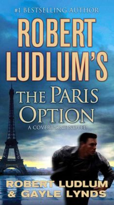 Robert Ludlum's The Paris Option (Covert-One Series #3)