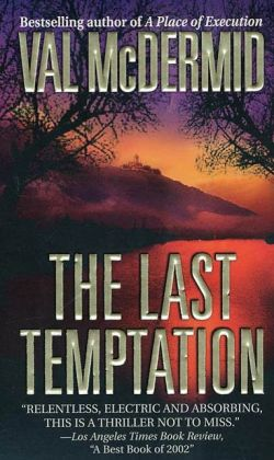 The Last Temptation (Tony Hill and Carol Jordan Series #3)