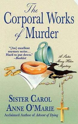 Corporal Works of Murder (Sister Mary Helen Series #10)