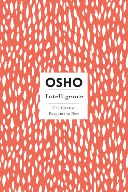 Intelligence: The Creative Response to Now