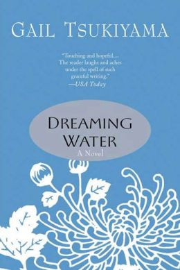 Dreaming Water: A Novel