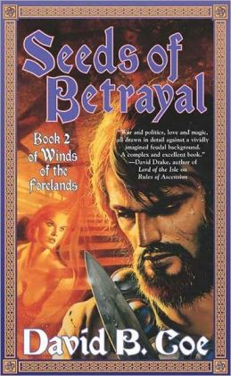 Seeds of Betrayal (Winds of the Forelands Series #2)