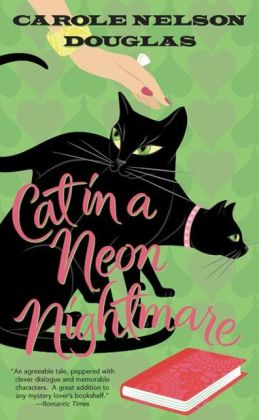 Cat in a Neon Nightmare (Midnight Louie Series #15)